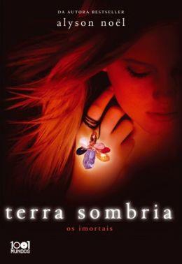 Terra Sombria (Shadowland: Immortals Series #3)