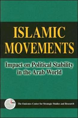 Islamic Movements: Impact on Political Stability in the Arab World