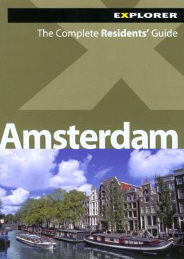 Amsterdam: The Complete Residents' Guide