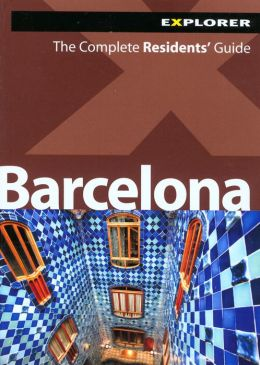 Barcelona: The Complete Residents' Guide