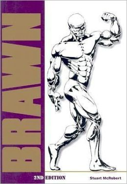 Brawn: Bodybuilding for the Drug-Free and Genetically Typical