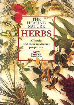 Herbs: The Healing Nature