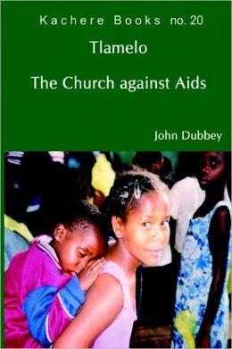 Tlamelo : The Church Against AIDS