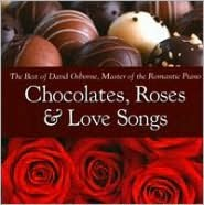 Chocolates, Roses and Love Songs
