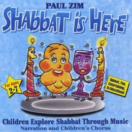 Shabbat Is Here