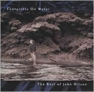 Footprints on Water: Best of John Nilsen