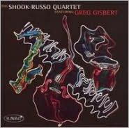 The Shook-Russo Quartet Featuring Greg Gisbert