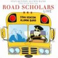 CD Cover Image. Title: Road Scholars Live, Artist: The Stan Kenton Alumni Band