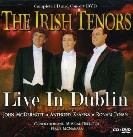 Irish Tenors [Live in Dublin] [CD/DVD]