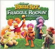 Fraggle Rockin': A Collection