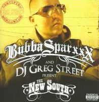 The Bubba Sparxxx  and DJ Greg Street Present the New South