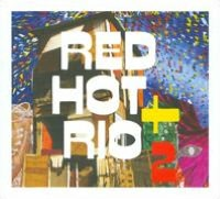 Red Hot + Rio 2