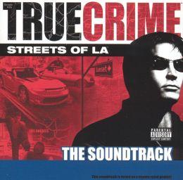 True Crime: Streets of LA - The Soundtrack