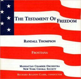 Thompson: Testament of Freedom, Frostiana