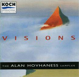 Hovhaness: Visions-The Musical World of Alan Hovhaness