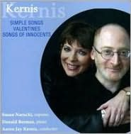 Kernis: Simple Songs; Valentines; Songs of Innocents