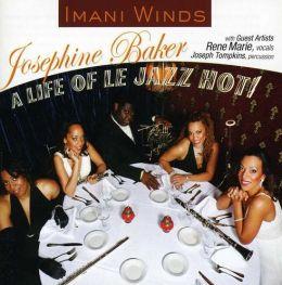 Jospehine Baker: A Life Of Le Jazz Hot!