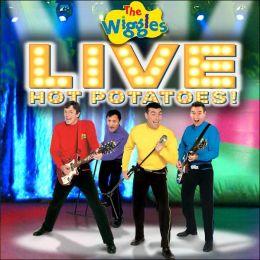 Live: Hot Potatoes!