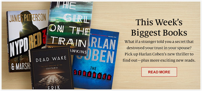 This Week's Biggest Books. What if a stranger told you a secret that destroyed your trust in your spouse? Pick up Harlan Coben's new thriller to find out-plus more exciting new readss