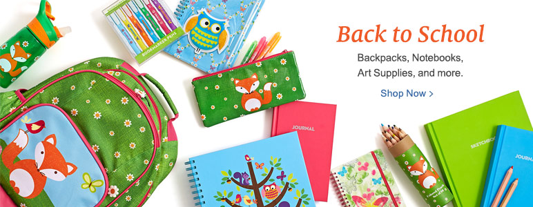 Back to School - Backpacks, Notebooks, Art Supplies, and more.