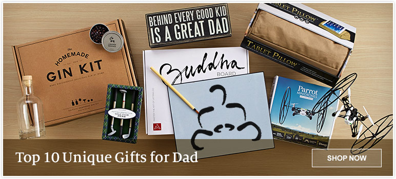 Top 10 Unique Gifts for Dad