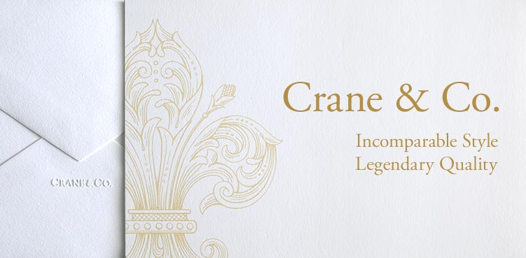 Crane &amp; Co. - Incomparable Style, Legendary Quality