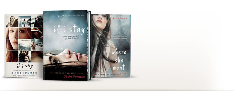 If I Stay Movie Tie-In; If I Stay Movie; Where She Went (If I Stay Series #2)