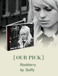 OUR PICK: Rockferry by Duffy