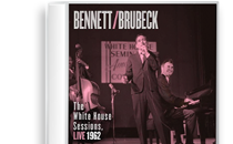 The White House Sessions - Tony Bennett &amp; Dave Brubeck