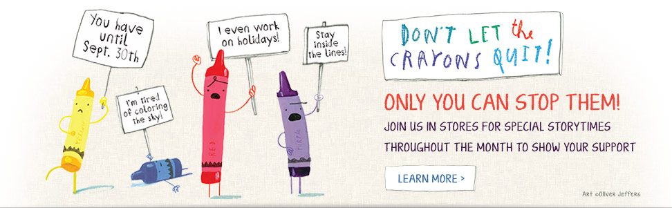 Don't let the crayons quit!