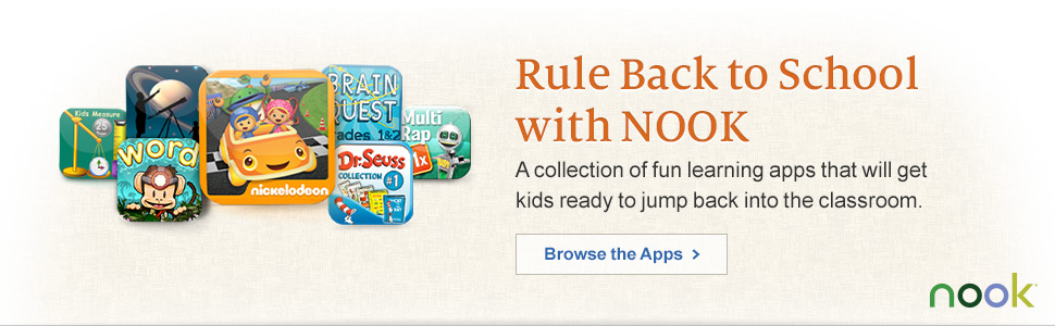 Rule Back to School with NOOK - A collection of fun learning apps that will get kids ready to jump back into the classroom. Browse the Apps