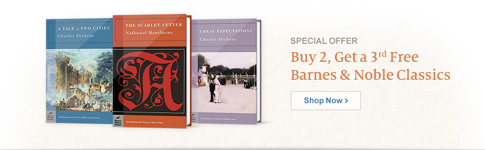 Special Offer - Buy 2, Get a 3rd Free Barnes & Noble Classics. Shop Now