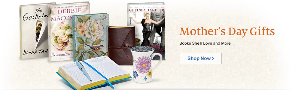 Mother's Day Gifts - Books She'll Love and More