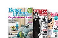 Better Homes and Gardens; Men's Fitness; Women's Health