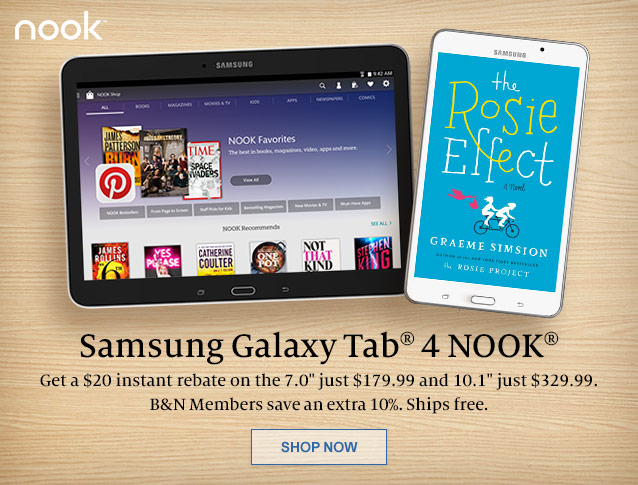 Samsung Galaxy Tab 4 NOOK - Get a $20 instant rebate on the 7.0inch just $179.99 and 10.1inch just $329.99. B&N Members save an extra 10%. Ships free. SHOP NOW