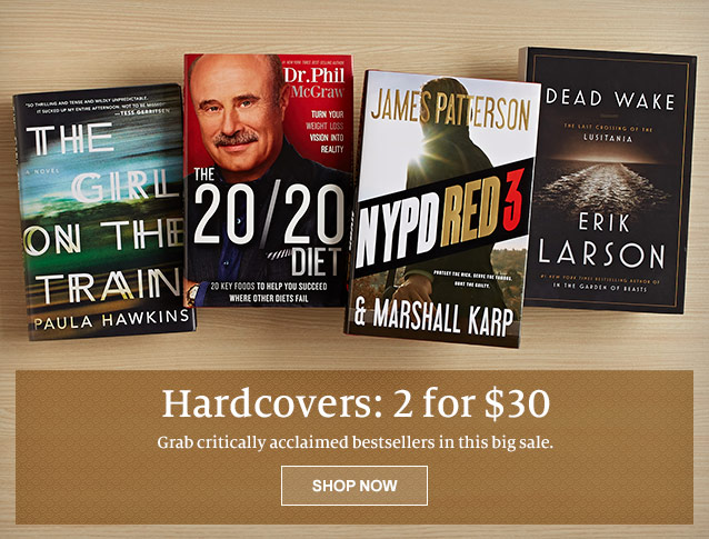 Hardcovers: 2 for $30 - Grab critically acclaimed bestsellers in this big sale. SHOP NOW