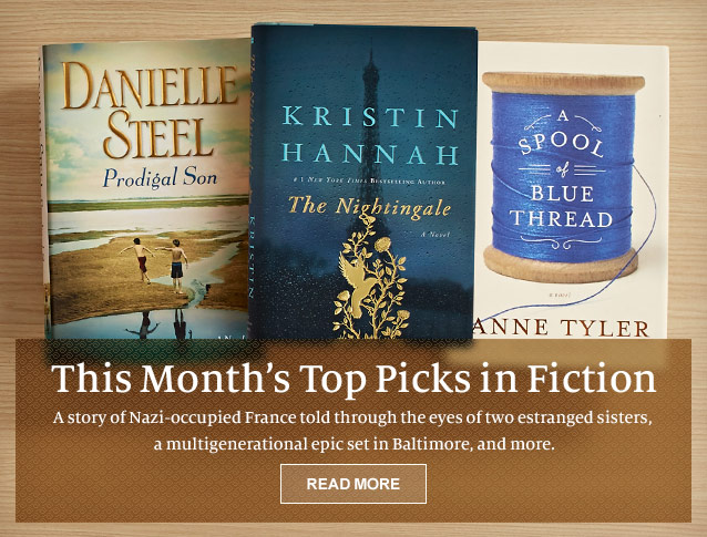 This Month's Top Picks in Fiction - A story of Nazi-occupied France told through the eyes of two estranged sistes, a multigenerational epic set in Baltimore, and more. READ MORE