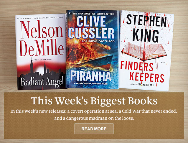 This Week's Biggest Books. This Week's new releases: a covert operation at sea, a Cold War that never ended, and a dangerous madman on the loose. READ MORE
