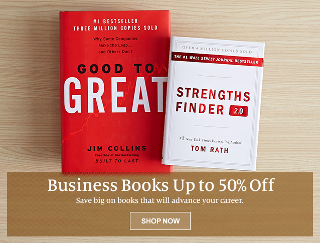 Business Books Up to 50% Off. Save big on books that will advance your career. SHOP NOW