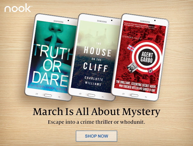 March Is All About Mystery. Escape into a crime thriller or whodunit. SHOP NOW