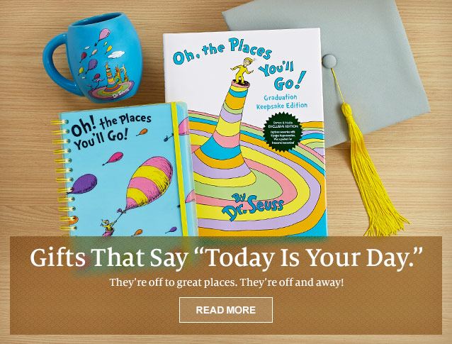 "Gifts That Say ""Today is Your Day."" They're off to great places. They're off and away! READ MORE"