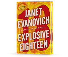 Book Cover Image. Title: Explosive Eighteen (Stephanie Plum Series #18), Author: Janet Evanovich.