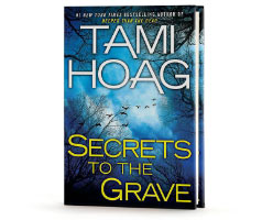 Book Cover Image. Title: Secrets to the Grave, Author: Tami Hoag.