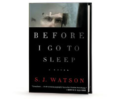 Book Cover Image. Title: Before I Go to Sleep, Author: S.J. Watson.