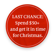 LAST CHANCE: Spend $50+ plus get it in time for Christmas