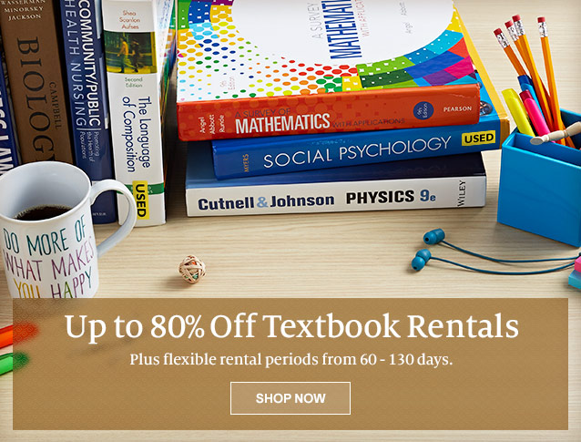 Up to 80% Off Textbook Rentals - Plus flexible rental periods from 60-130 days. SHOP NOW