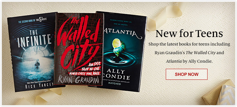 New for Teens. Shop the latest books for teens including Ryan Graudin's The Walled City and Atlantia by Ally Condie. Shop Now.