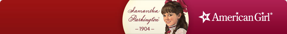 Samantha Parkington - American Girl