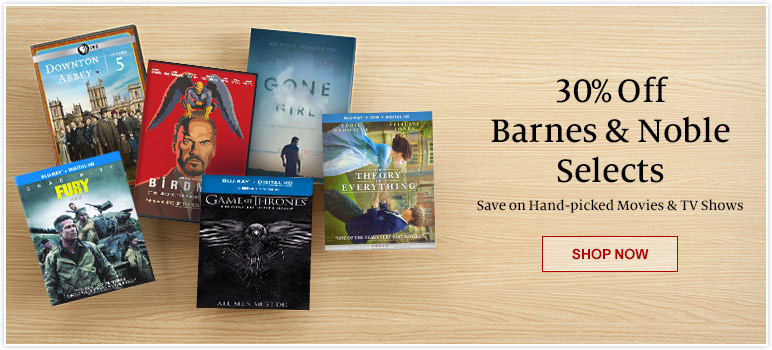30% Off Barnes & Noble Selects - Save on Hand-Picked Movies & TV Shows