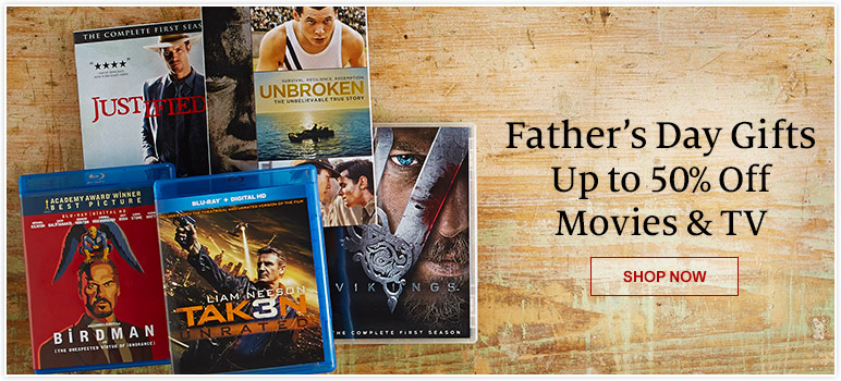 Father's Day Gifts - Up to 50% Off Movies & TV